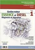 echange, troc Fabien Crocco - Gestion moteur essence et diesel : Tome 1, Diagnostic et réparation