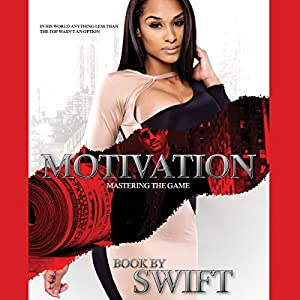 Motivation: Mastering the Game Audiobook