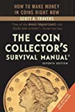 The Coin Collectors Survival Manual, Seventh Edition