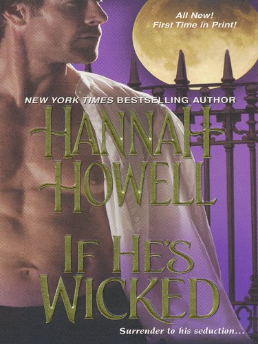 If He's Wicked (Wherlocke) by Hannah Howell