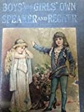 img - for Boys and Girls Own Speaker Reciter a Book of Choice Readings and Recitations for book / textbook / text book