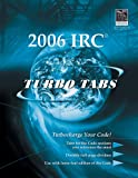 Turbo Tabs for ICC's International Residential Code 2006 (International Code Council Series)
