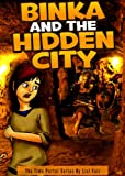 Binka and the Hidden City (The Time Portal Series)
