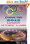 Inside the 2012 London Olympic Games...