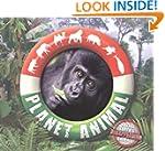 Planet Animal: Saving Earth's Disappe...