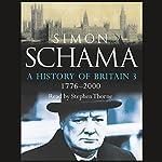 A History of Britain: Volume 3 | Simon Schama