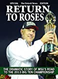 img - for Return To Roses - The Dramatic Story of MSU's Road to the 2013 Big Ten Championship book / textbook / text book
