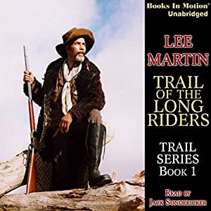 Trail of the Long Riders Audiobook