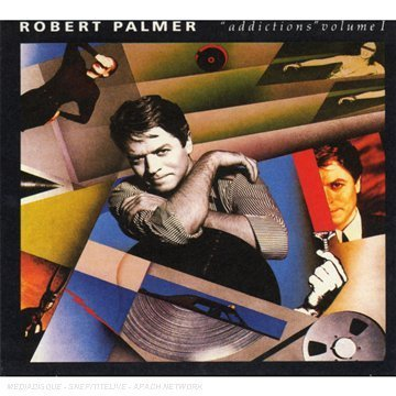 Robert Palmer - Addictions Vol.1 & 2 - Zortam Music