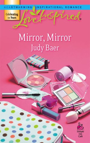Image of Mirror, Mirror (Fairy-Tale Series #1) (Love Inspired #399)