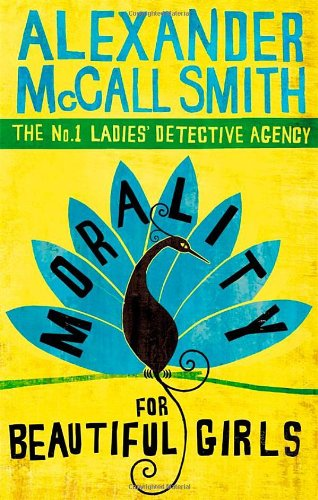 Morality For Beautiful Girls (No. 1 Ladies' Detective Agency)