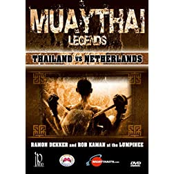 Muay Thai Legends - Thailand vs Netherlands with Several Champions