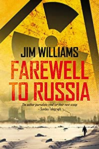 (FREE on 12/30) Farewell To Russia: A Pyotr Kirov Detective Novel by Jim Williams - http://eBooksHabit.com