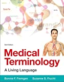img - for Medical Terminology: A Living Language (6th Edition) book / textbook / text book