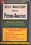 img - for Self-Mastery Through Psycho-Analysis book / textbook / text book
