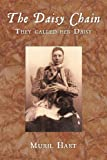 img - for The Daisy Chain: They Called Her Daisy book / textbook / text book