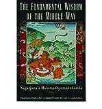 TheFundamental Wisdom of the Middle Way Nagarjuna's
