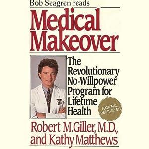 Medical Makeover Audiobook
