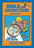img - for Bible Detectives (quiz Book) book / textbook / text book