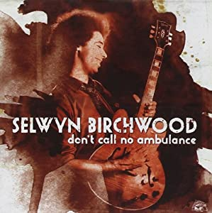 Don't Call No Ambulance from Alligator Records