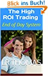 The High ROI Trading: End of Day Syst...
