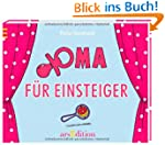 Oma f�r Einsteiger (Einsteiger-Reihe)