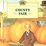 img - for County Fair (My First Little House) book / textbook / text book