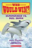 img - for Hammerhead vs. Bull Shark (Who Would Win?) book / textbook / text book