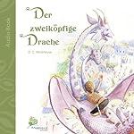 Der zweiköpfige Drache [The Two-headed Dragon]: Eine kurze Geschichte für kleine und große Leute [A short Story for Young and Old] | D.C. Morehouse