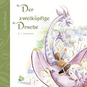 Der zweiköpfige Drache [The Two-headed Dragon] Audiobook