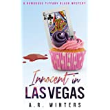 Innocent in Las Vegas: A Humorous Tiffany Black Mystery (Tiffany Black Mysteries Book 1) ~ A.R. Winters