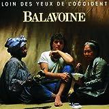 echange, troc Daniel Balavoine - Loin des yeux de l'Occident