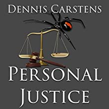 Personal Justice: A Marc Kadella Legal Mystery, Volume 5 Audiobook by Dennis L Carstens Narrated by Keli Douglass