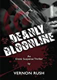 Deadly Bloodline (The Procreator Trilogy ( Book 1 ))