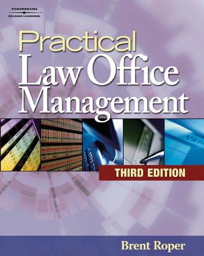 Practical Law Office Management (West Legal Studies)