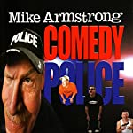 Ex-Cop   Mike Armstrong