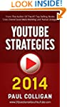 YouTube Strategies 2014: Making And M...