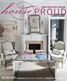 img - for House Proud: Unique Home Design, Louisiana book / textbook / text book
