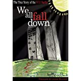 We All Fall Down: The True Story of the 9/11 Surfer ~ Pasquale Buzzelli
