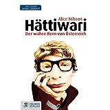 """H�ttiwari: Der wahre Kern von �sterreichvon """"Alice Nilsson"""""""