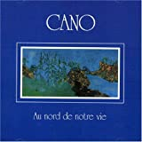 Au Nord De Notre Vie by Cano