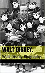 Walt Disney.: Walt Disney Biography. from Nicole Gairaud Quesada.