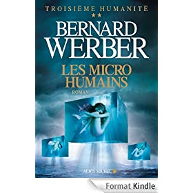 Les Micro-humains : Troisi�me humanit� - tome 2