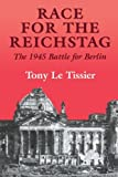 img - for Race for the Reichstag: The 1945 Battle for Berlin (Soviet (Russian) Military Experience) book / textbook / text book