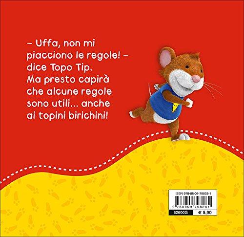 Libro topo tip le regole sono importanti di valentina mazzola for Topo tip giocattoli