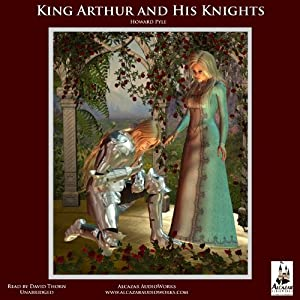 The Story of King Arthur and His Knights Audiobook