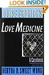 Louise Erdrich's Love Medicine: A Cas...
