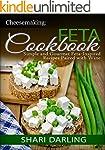 CHEESEMAKING: FETA COOKBOOK: Simple a...
