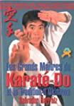 Les Grands Maitres du Karat�-Do et la...