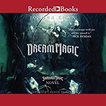 Dream Magic Audiobook by Joshua Khan Narrated by Ramon De Ocampo